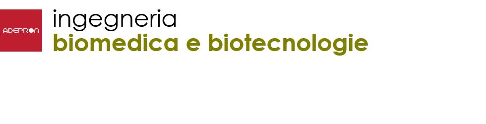 ADEPRON - INGEGNERIA BIOMEDICA E BIOTECNOLOGIE